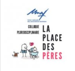 "Jeudi 11 octobre 2018 à Paris: Colloque UNAF ""La place des pères"" 